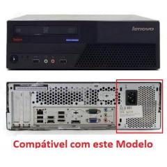 Fonte Lenovo Thinkcentre M58